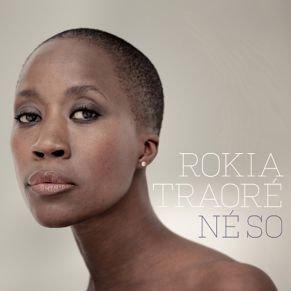 http://www.abuzzsupreme.it/wp-content/uploads/2016/03/ROKIA-TRAORÉ-Né-So-Cover.jpg