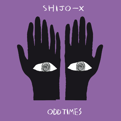 http://www.abuzzsupreme.it/wp-content/uploads/2017/05/Shijo-X-Odd-Times-cover-sito.jpg