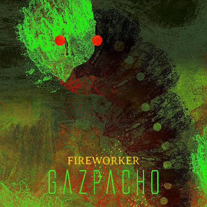 http://www.abuzzsupreme.it/wp-content/uploads/2020/09/Gazpacho-Fireworker-cover.jpg