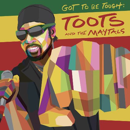 http://www.abuzzsupreme.it/wp-content/uploads/2020/09/Toots-and-the-Maytals-Got-to-be-tough-cover.jpg